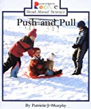 Push and Pull (Rookie Read-About Science)