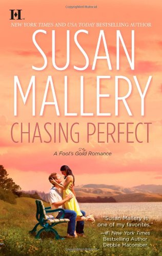Chasing Perfect - Book #1 of the Fool's Gold