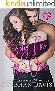Say I'm the One (All of Me Duet Book 1)