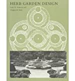 Herb Garden Design, Faith H. Swanson and Virginia B. Rady, 0874512972