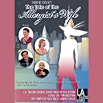The Tale of the Allergist's Wife | Charles Busch