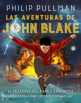 Resultado de imagen de Las aventuras de John Blake (ed. ilustrada) | Roca