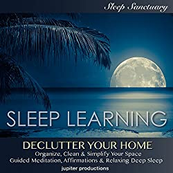 Declutter Your Home, Organize, Clean & Simplify Your Space
