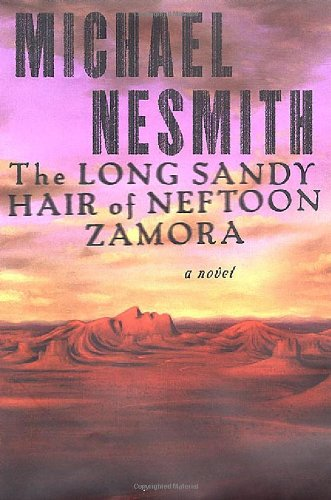 The Long Sandy Hair of Neftoon Zamora: A Novel pdf epub