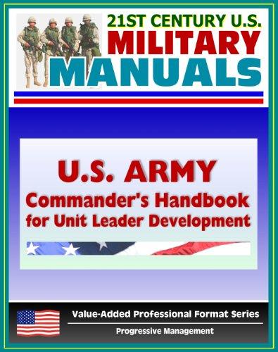U.S. Army Commander's Handbook for Unit Leader Development - Translating Leader Feedback, Prioritizing Leader Development Activities, Integrating Development into Day-to-Day Activities