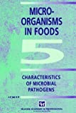 img - for Microorganisms in Foods 5: Characteristics of Microbial Pathogens: Characteristics of Microbial Pathogens v. 5 (Food Safety Series) by International Commission for the Microbi (1996-06-30) book / textbook / text book