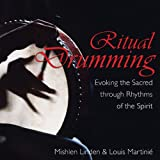 img - for Ritual Drumming: Evoking the Sacred through Rhythms of the Spirit book / textbook / text book