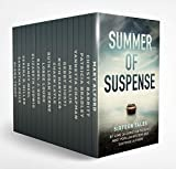 Summer of Suspense: Sixteen Tales By Some of Christian Fiction's Most Popular Mystery and Suspense Authors