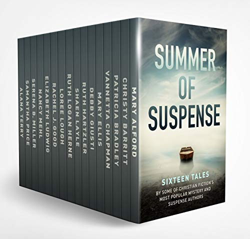 Summer of Suspense: Sixteen Tales By Some of Christian Fiction's Most Popular Mystery and Suspense Authors - Tales Of Book