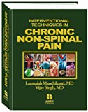 Interventional Techniques in Chronic Non-Spinal Pain, MD Laxmaiah Manchika MD and Vijay Singh, 0971995168