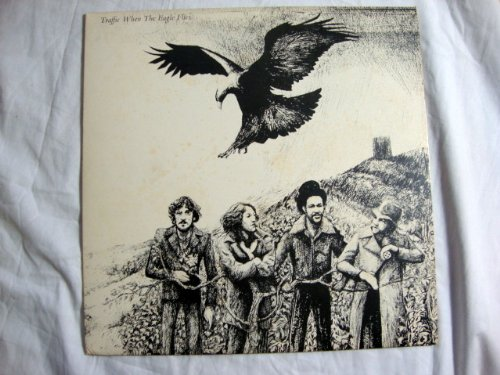 Price comparison product image Traffic,  When the Eagle Flies [Vinyl] Traffic