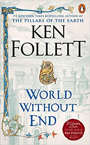 World Without End (Kingsbridge): Amazon.es: Ken Follett: Libros en idiomas extranjeros