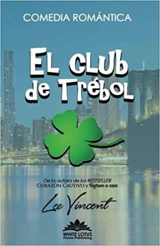 El Club de Trebol: Amazon.es: Vincent, Lee: Libros