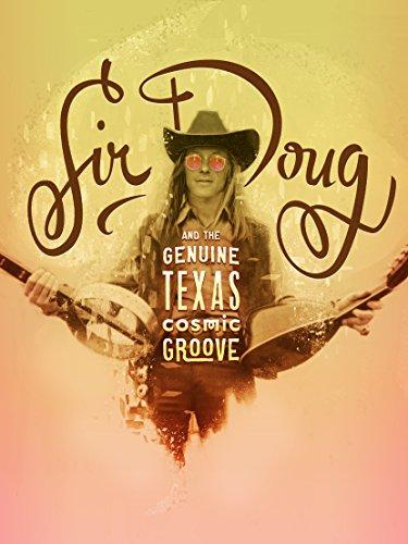 Sir Doug & the Genuine Texas Cosmic Groove