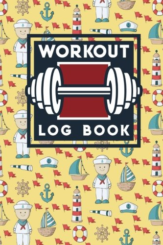 Workout Log Book: Exercise Notebook For School, Workout Book Tracker, Gym Workout Book, Workout Spreadsheets, Cute Navy Cover (Workout Log Books) (Volume 54)