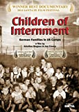 Children of Internment - German Families In US Camps
