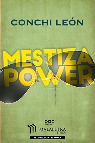 Mestiza Power (Spanish Edition)