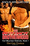 The Hotshot Brotherhood, Angus MacGregor, 1627617094