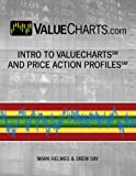 Intro to ValueCharts® and Price Action Profiles® (ValueCharts.com Active Trader Series)