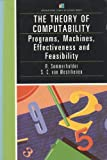 Introduction to the Theory of Computability : Programs, Machines, Effectiveness and Feasability, Sommerhalder, R. and Van Westrhenen, S. C., 0201142147