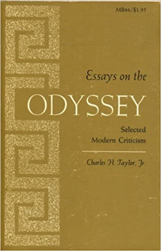 Research Essay Proposal Sample Essays On The Odyssey Selected Modern Criticism Charles Henry Taylor   Amazoncom Books Thesis Statement For Definition Essay also Essays For High School Students To Read Essays On The Odyssey Selected Modern Criticism Charles Henry  Essay In English Language