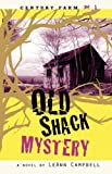 Old Shack Mystery, LeAnn Campbell, 1602902356
