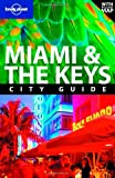 Miami and the Keys, Lonely Planet Staff and Adam Karlin, 174104698X
