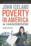 Poverty in America : A Handbook, Iceland, John, 0520276361