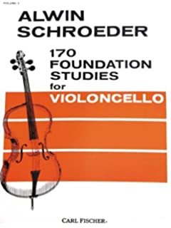 Amazon 170 foundation studies for violoncello vol 1 170 foundation studies for violoncello vol 1 by schroeder alvin published by carl fandeluxe Images