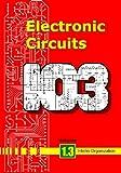 Electronic Circuits Volume 1. 3, Intellin Organization, 1419690051