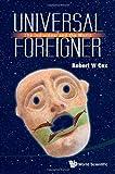 Universal Foreigner, Robert W. Cox, 981445270X