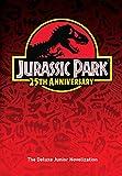 img - for Jurassic Park: The Deluxe Novelization (Jurassic Park) book / textbook / text book