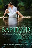 Baptized: A Christian Novel