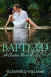 Baptized: A Christian Novel