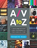 A/V A-Z, Richard W. Kroon, 0786444053