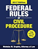 Federal Rules of Civil Procedure 2017, Large Font Edition: Complete Rules as Amended through Dec. 1, 2016