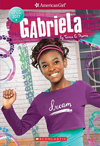 Search : Gabriela (American Girl: Girl of the Year 2017, Book 1)