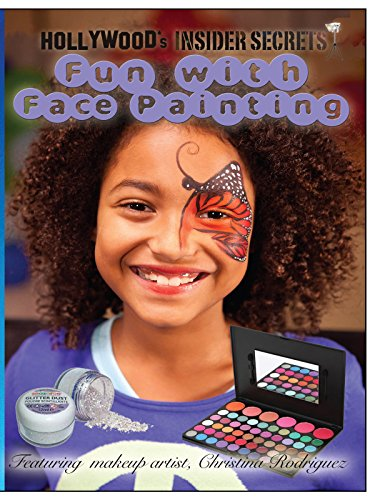 Hollywood's Insider Secrets: Fun with Face Painting -