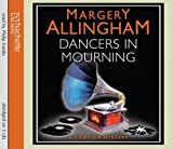 Dancers In Mourning (Albert Campion) by Allingham, Margery (2011) Audio CD