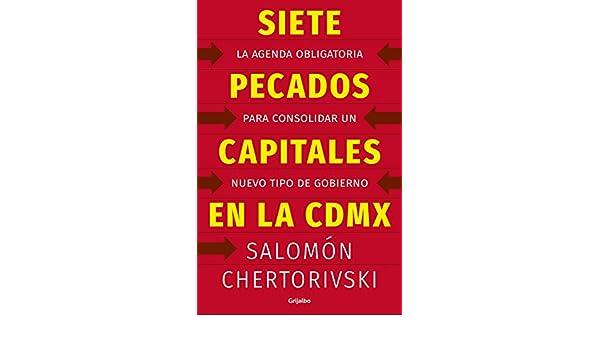 SIETE PECADOS CAPITALES EN LA CDMX: SALOMON CHERTORIVSKI ...