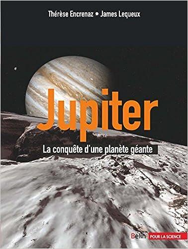 Jupiter - La conquête d'une planète géante epub pdf