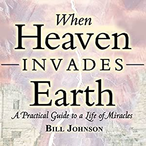 When Heaven Invades Earth Expanded Edition Audiobook