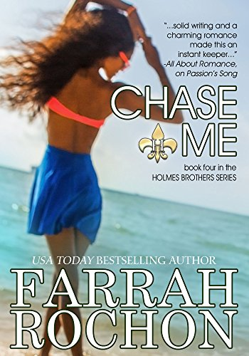 Chase Me (The Holmes Brothers Book 4) ()