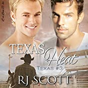 Texas Heat: Texas Series, Book 3 | RJ Scott