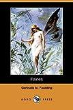 Fairies, Gertrude M. Faulding, 1409962059