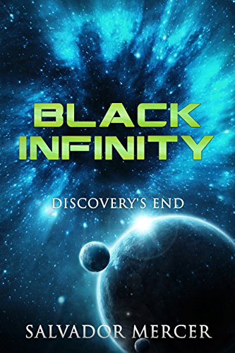 (Black Infinity: Discovery's End (Discovery Series Book 3) )
