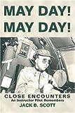 May Day! May Day!, Jack Scott, 0595363350