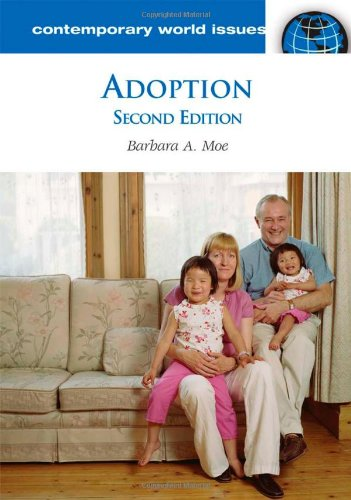 Adoption: A Reference Handbook, 2nd Edition (Contemporary World Issues)