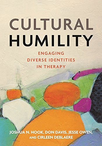 Download Cultural Humility: Engaging Diverse Identities in Therapy ebook