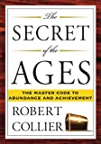 The Secret of the Ages, Robert Collier, 1585426296